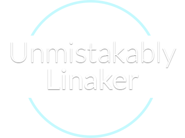 Unmistakably Linaker